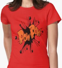 POW POW!!! Womens Fitted T-Shirt