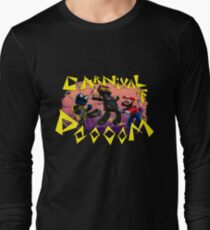 Carnival of Doooom w/Text Long Sleeve T-Shirt