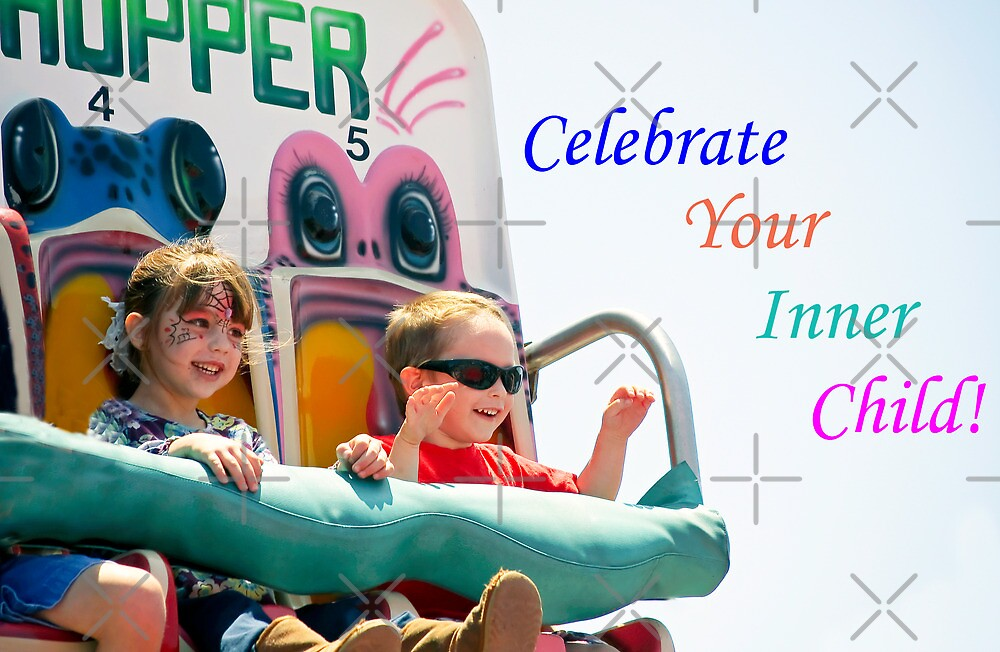 Celebrate Your Inner Child!  by Heather Friedman