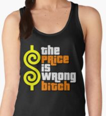 The Price Is Wrong, Bitch! Women's Tank Top