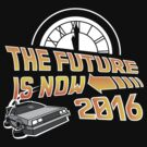 Back to the Future, The future is now 2016 by GreenHRNET