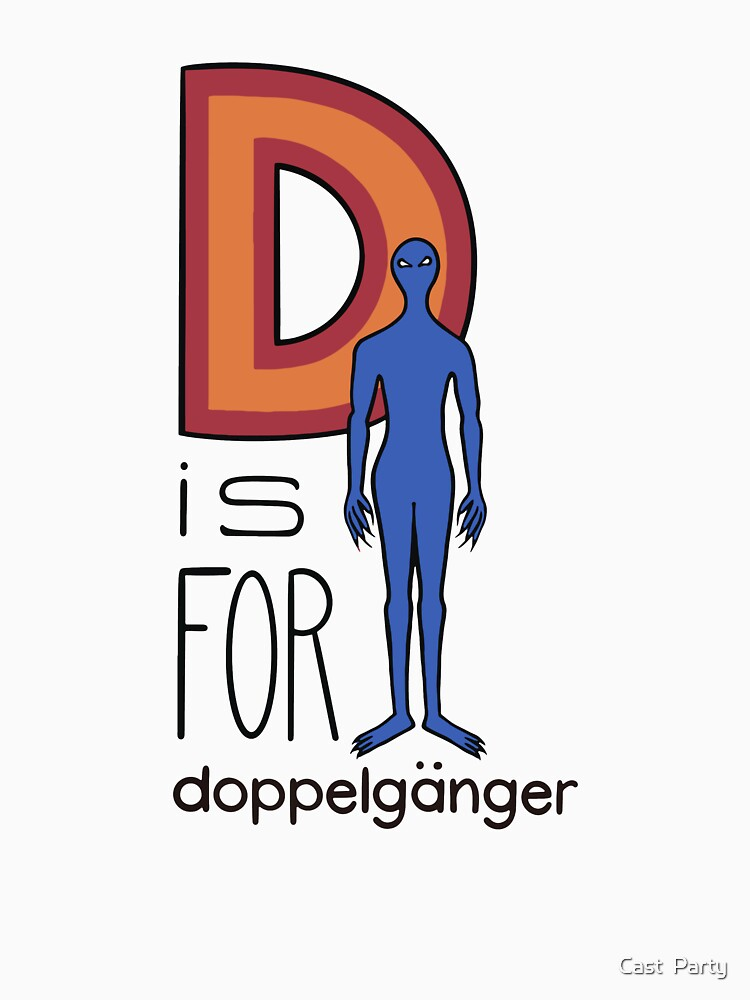D is for doppelgänger by CPNat20