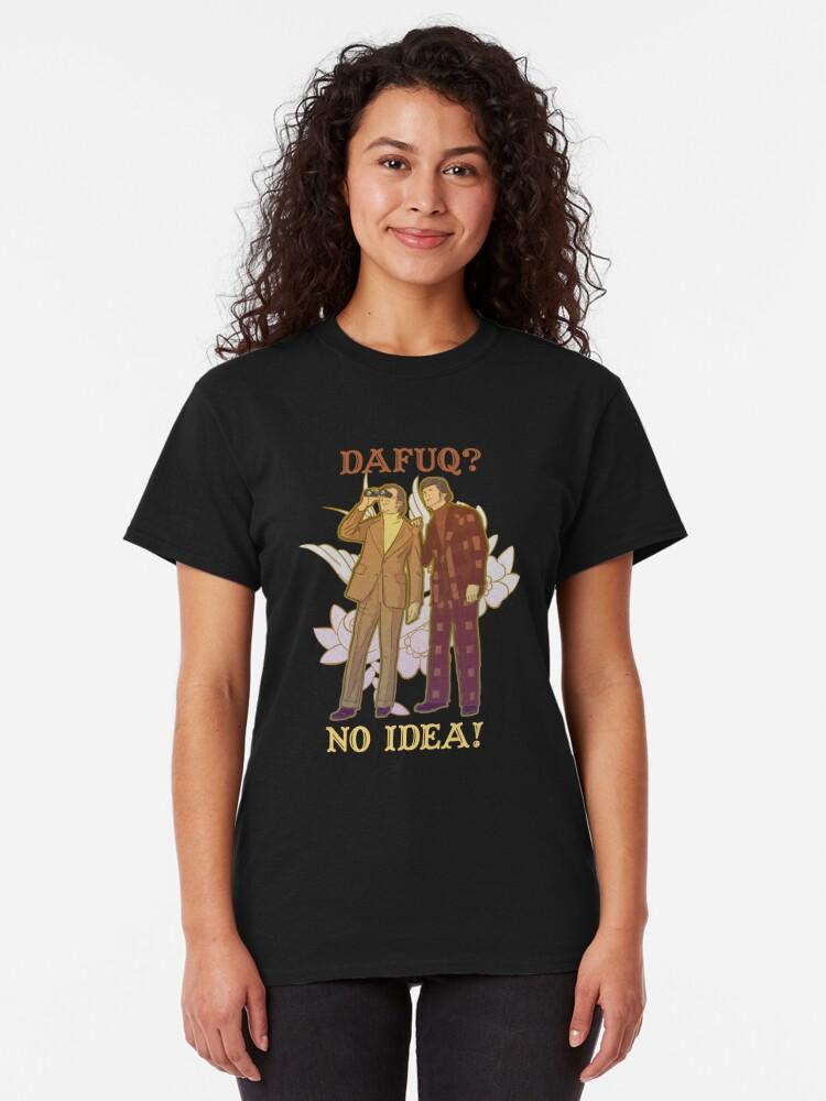 Vista alternativa de Camiseta clásica dafuq?