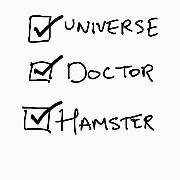 One Universe, One Doctor, One Hamster by asilverstory