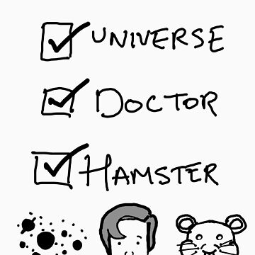 One Universe, One Doctor, One Hamster (Two) by asilverstory