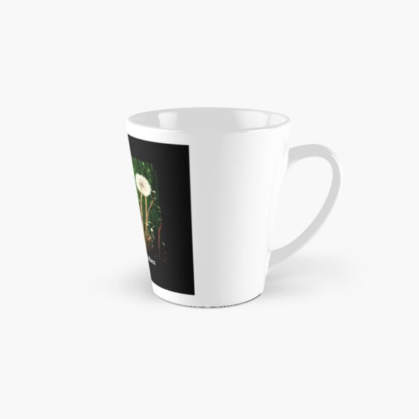Wishes, not Weeds Tall Mug