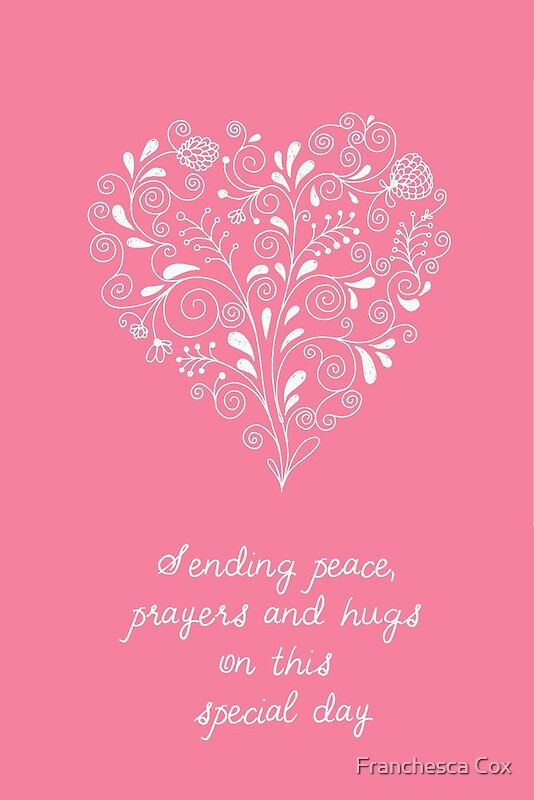 Quot Sending Peace Prayers Amp Hugs Quot By Franchesca Cox Redbubble