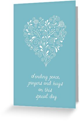 Sending Peace, Prayers & Hugs by Franchesca Cox