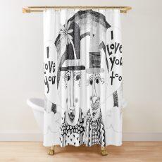 I love you I love you too Shower Curtain