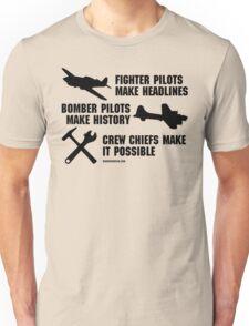 Crew Chiefs Make it Possible (Black Text) Unisex T-Shirt