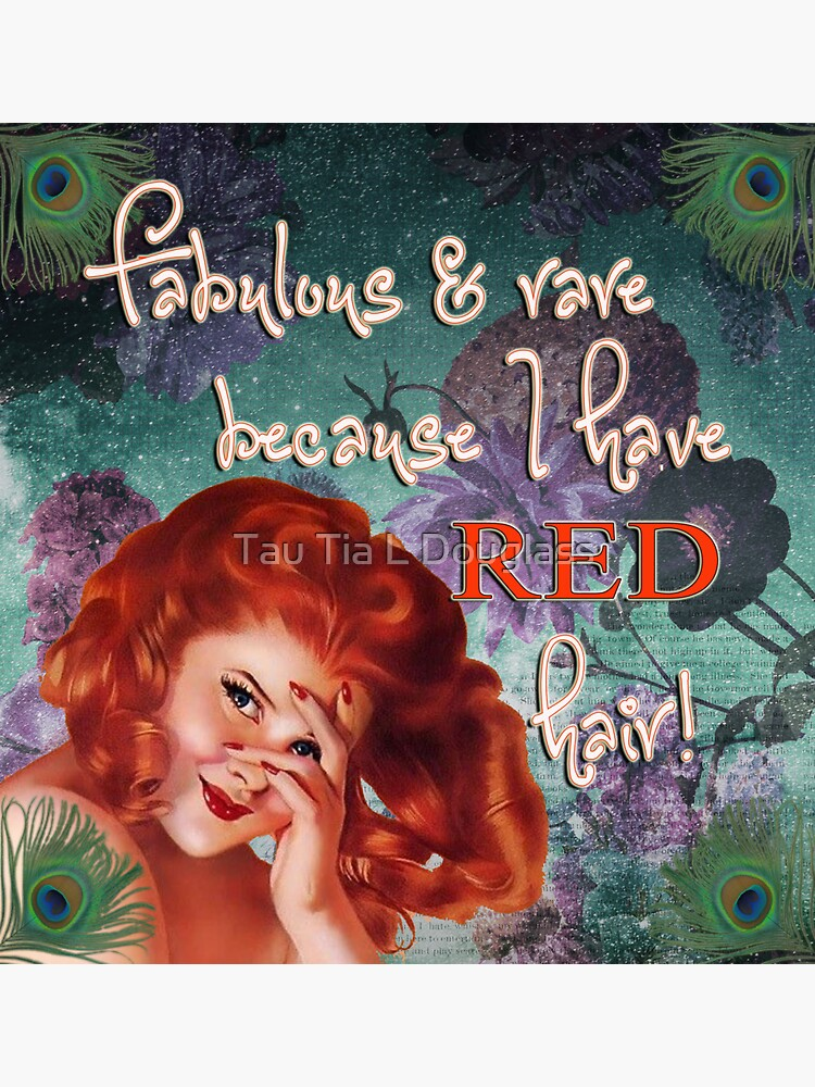 Fabulous and rare because I have red hair! by PurplePeacock