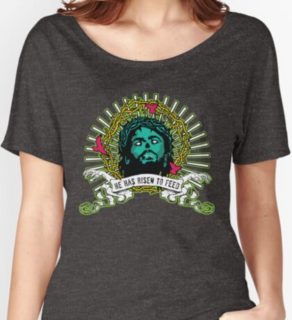 He Has Risen to Feed Women's Relaxed Fit T-Shirt