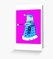 DALEK FROM DOCTOR WHO Greeting Card