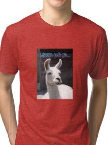 """""""LLama Tell Ya..."""" Funny Llama Tri-blend T-Shirt"""