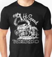 Hi Speed Weirdo T-Shirt