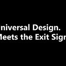 Universal Design Meets the Exit Sign by Egress Group Pty Ltd