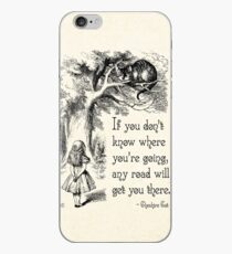 Alice in Wonderland Quote - Any Road - Cheshire Cat Quote - 0106 iPhone Case