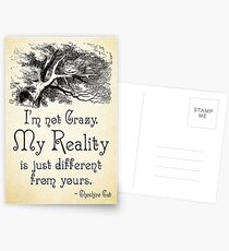 Alice in Wonderland Quote - My Reality - Cheshire Cat Quote - 0105 Postcards