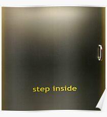 step inside Poster