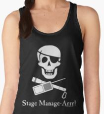Stage Manage-Arrr! White Design Women's Tank Top