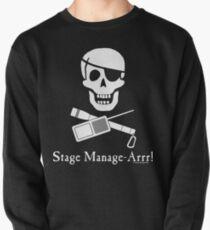 Stage Manage-Arrr! White Design Pullover Sweatshirt