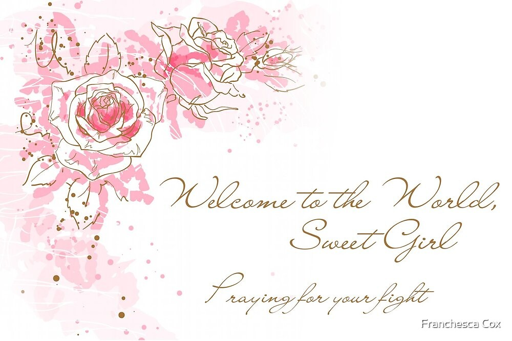 Quot Welcome To The World Sweet Girl Nicu Baby Quot By