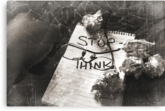 Stop - Think. by SquarePeg