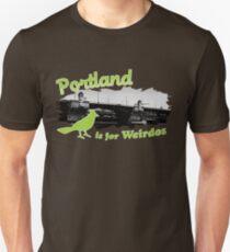 Portland is for Weirdos T-Shirt
