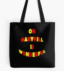 bulging Oh Maryhill Is Wonderful it is the home of Partick Thistle fan song Tote Bag