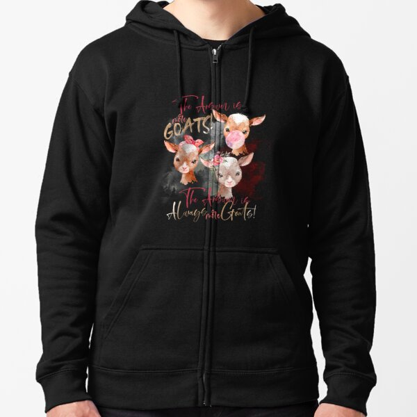The Answer Is More Goats Watercolor  Zipped Hoodie
