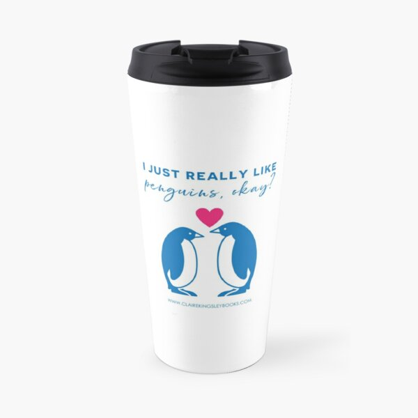 I just really like penguins, okay? Travel Mug