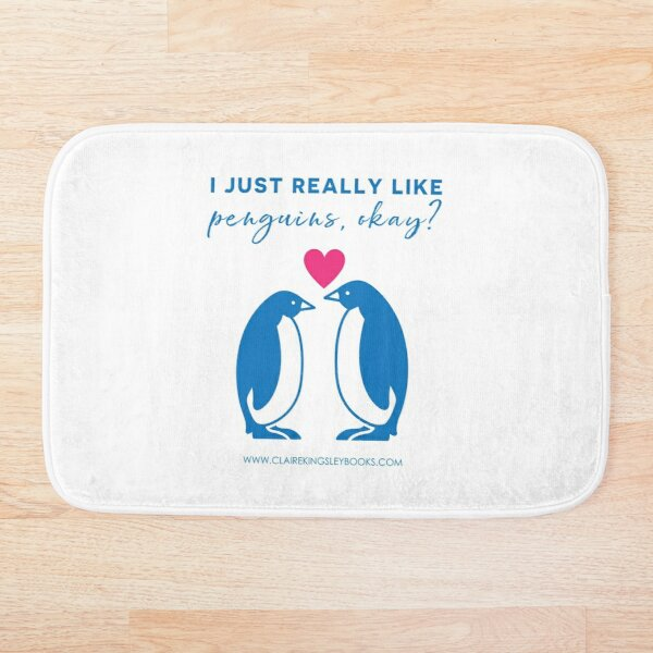 I just really like penguins, okay? Bath Mat