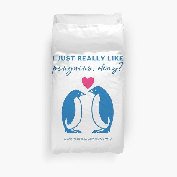 I just really like penguins, okay? Duvet Cover