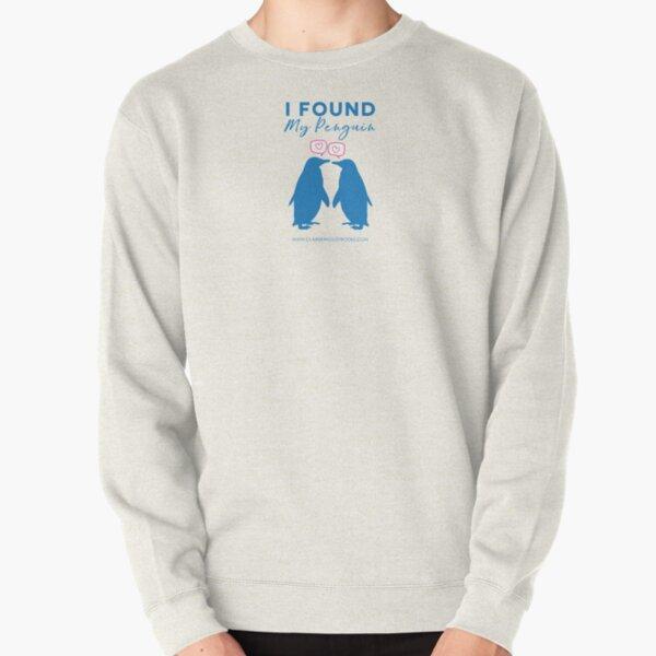 I Found My Penguin Pullover Sweatshirt