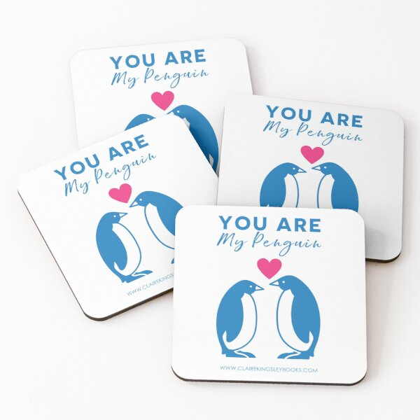 You Are My Penguin Coasters (Set of 4)
