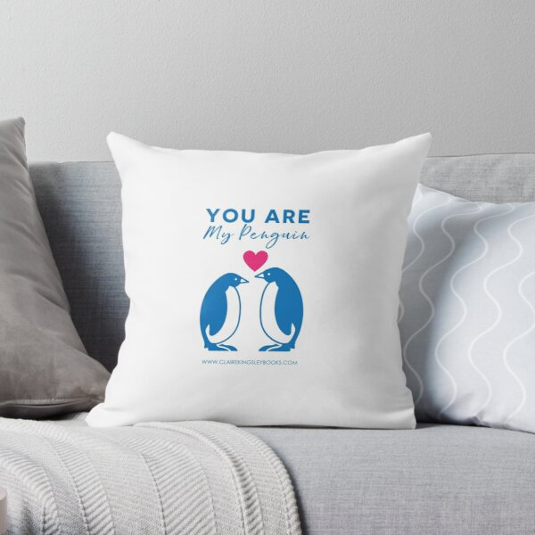 You Are My Penguin Throw Pillow