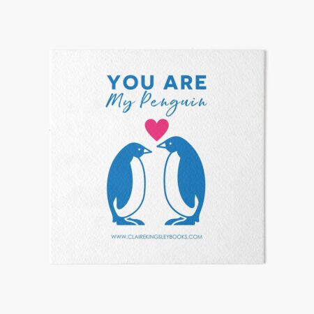 You Are My Penguin Art Board Print