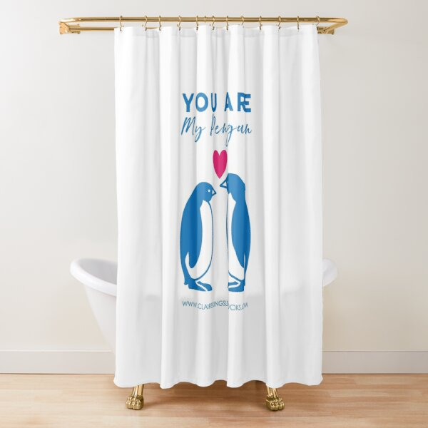 You Are My Penguin Shower Curtain