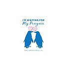 I'm Waiting For My Penguin by Claire Kingsley