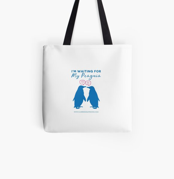 I'm Waiting For My Penguin All Over Print Tote Bag