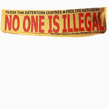 no one is illegal by dabear
