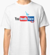 You Twit Face Classic T-Shirt