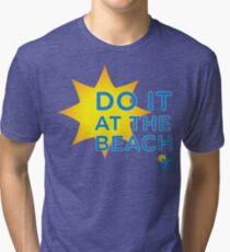 Fort Lauderdale Sun - Do It On The Beach Tri-blend T-Shirt