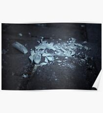 Broken Glass Shattered Dreams Poster