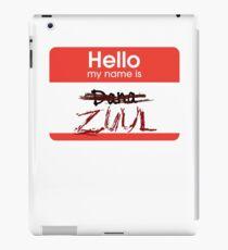 Hello my name is ZUUL iPad Case/Skin