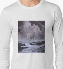 Praise You in the Storm Long Sleeve T-Shirt