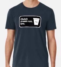 Clutch cream run, bro. Premium T-Shirt