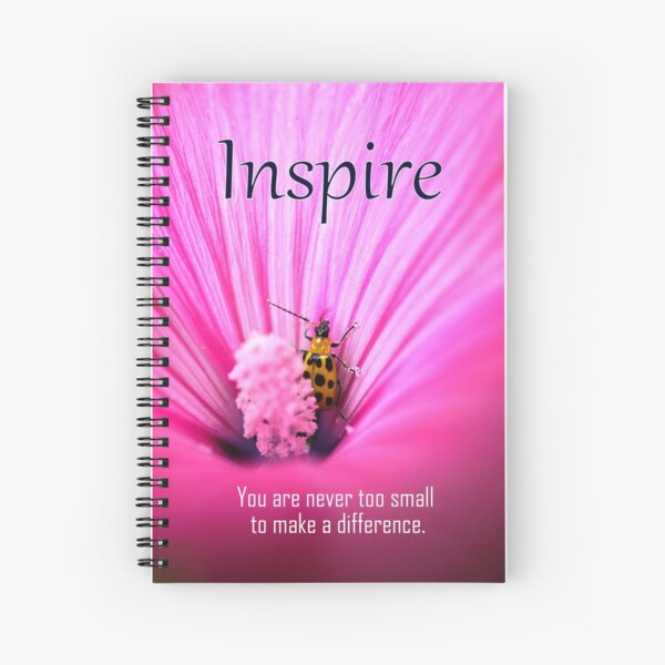 Inspire - You are never too small to make a difference Spiral Notebook