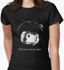 Nikkor 105mm White Old love never dies! Women's Fitted T-Shirt
