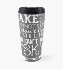 Firefly Theme song quote (white version) Travel Mug